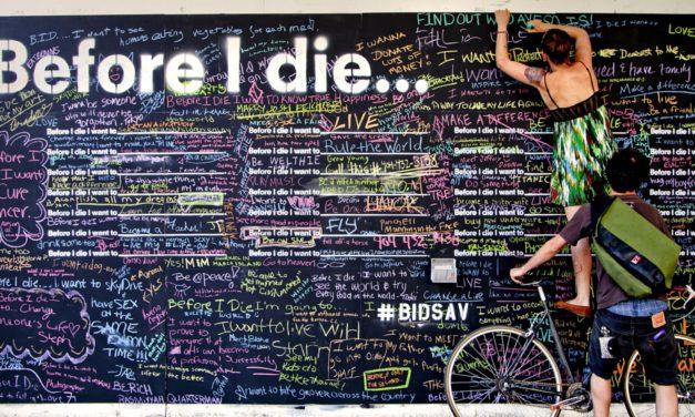 «Πριν πεθάνω θα ήθελα…»